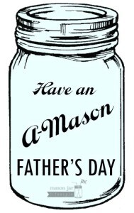 Have an A-Mason Father's Day from Mason Jar Lifestyle!