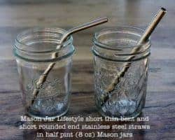 Mason Jar Lifestyle short thin bent and short rounded end stainless steel straws in half pint (8oz) Mason jars
