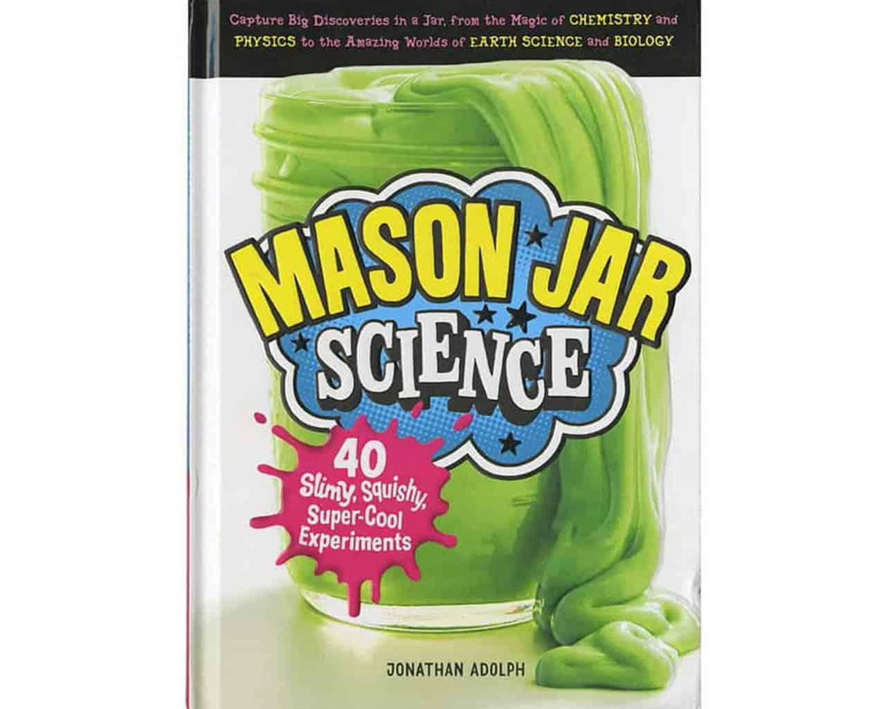 mason-jar-science-40-experiments-jonathan-adolph-book