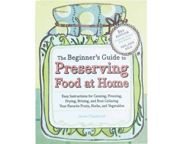 the-beginners-guide-to-preserving-food-at-home-janet-chadwick-book