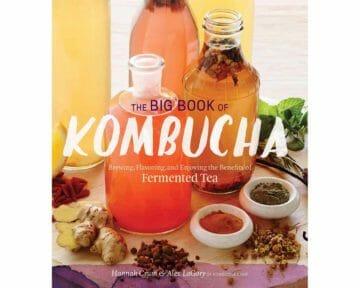 the-big-book-of-kombucha-brewing-flavoring-enjoying-fermented-tea-hannah-crum