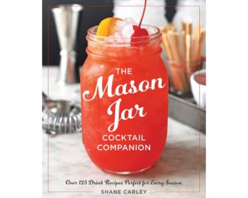 the-mason-jar-cocktail-in-companion-125-drink-recipes-shae-carley-book