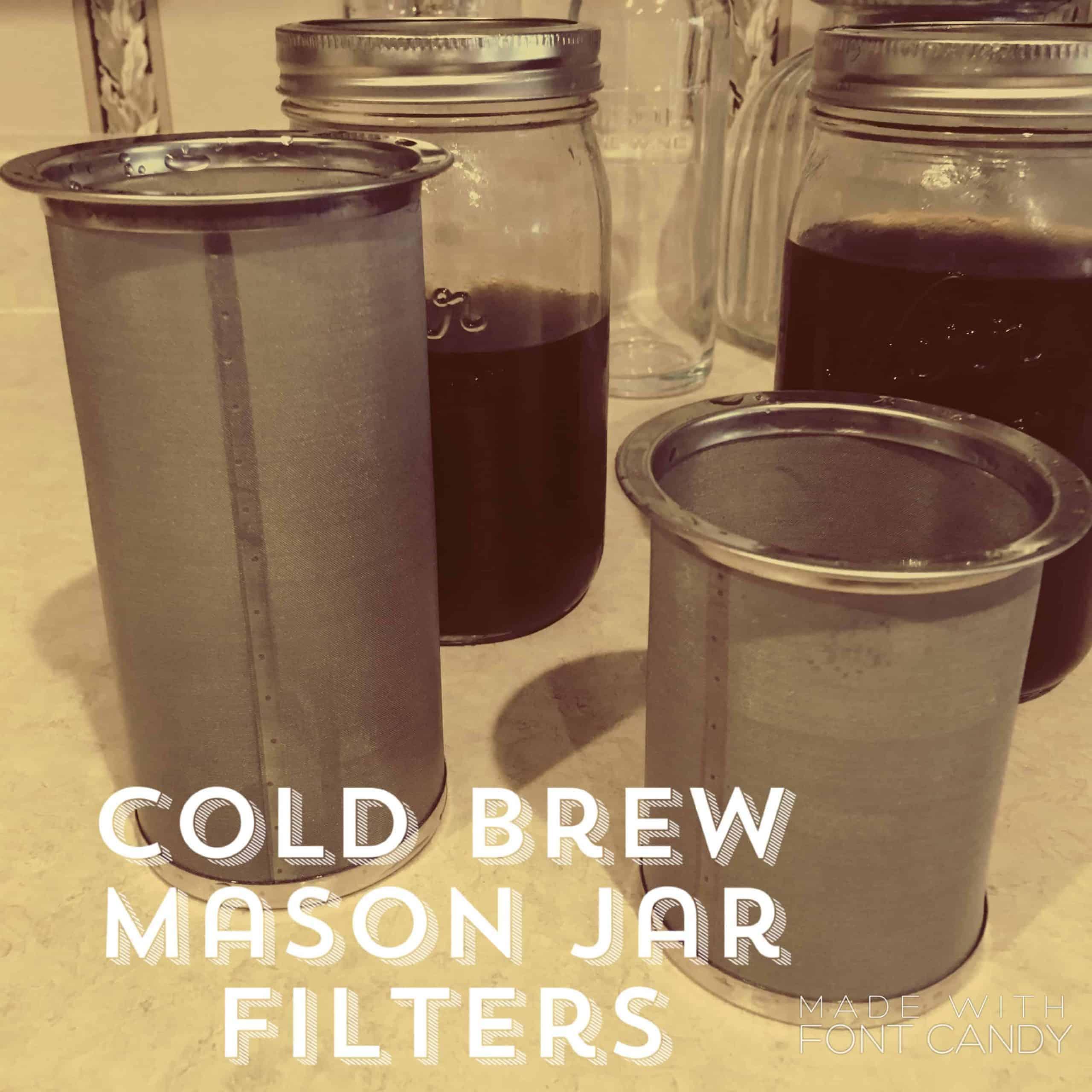 Cold brew Mason jar filters
